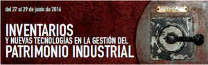 Curso Inventarios Patrimonio Industrial